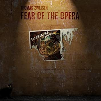 Fear of the Opera