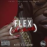 Flex (Ooh, Ooh, Ooh) [Explicit]