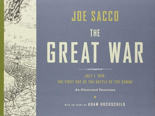The Great War: The First Day of the Battle of the Somme (An Illustrated Panorama)
