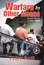 Warfare by Other Means: South Africa in the 1980s and 1990s