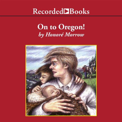 On to Oregon! audiobook cover art