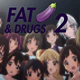 Fat Cocks & Drugs 2 [Explicit]