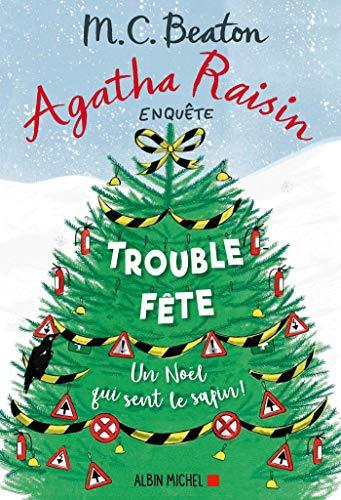 Agatha Raisin 21 - Trouble-fête (Agatha Raisin enquête)