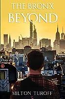 The Bronx and Beyond