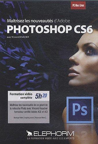Maîtrisez les nouveautés d'Adobe Photoshop CS6 (Vincent Risacher) Formation vidéo complète 5h20. Maîtrisez les nouveautés de ce géant de la retouche photo avec Vincent Risacher formateur certifié Adobe ACE et ACI. PC-Mac-Linux.