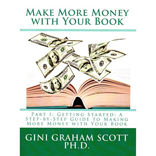 Couverture de Make More Money with Your Book, Part I: Getting Started