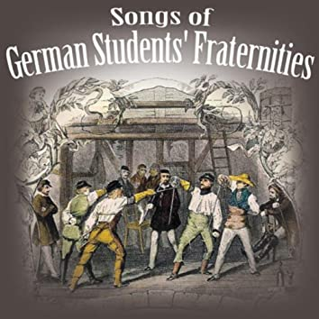 Songs Of German Students' Fraternities