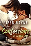 Confessions of a Bad Boy: Roman (Baileys-Serie 5)