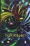 Neuland: In Resonanz mit dem Leben