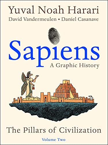 Compare Textbook Prices for Sapiens: A Graphic History, Volume 2: The Pillars of Civilization Sapiens: A Graphic History, 2  ISBN 9780063212220 by Harari, Yuval Noah