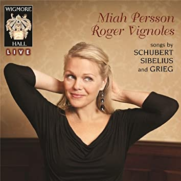 Schubert / Sibelius / Grieg - Wigmore Hall Live