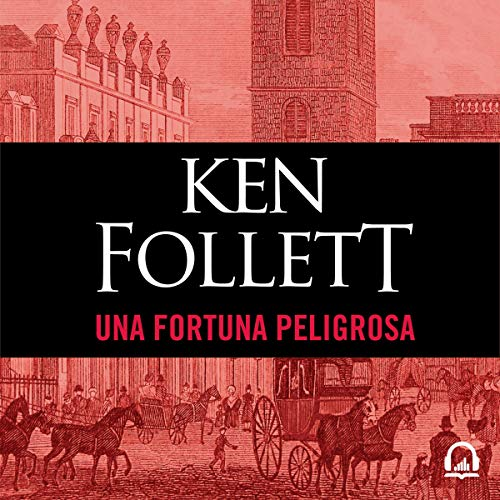 Una fortuna peligrosa [A Dangerous Fortune] audiobook cover art