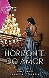 Horizonte do amor (Jessica Livro 139)