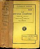 LA DIVINE COMEDIE . - LIBRAIRIE GARNIER FRERES