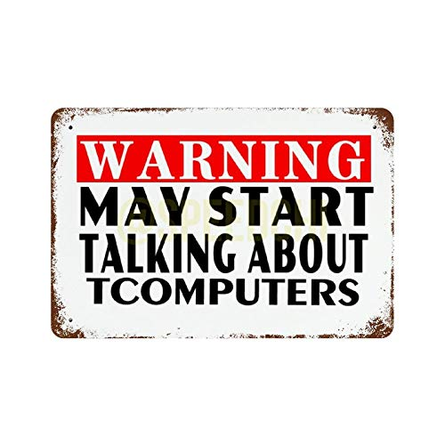 Scott397House Metal Tin Sign, Warning May Start Talking About Computers Vintage Poster Wall Plaque Home Decor Man Cave Decorative Sign for Indoor Outdoor 7x10 Inch