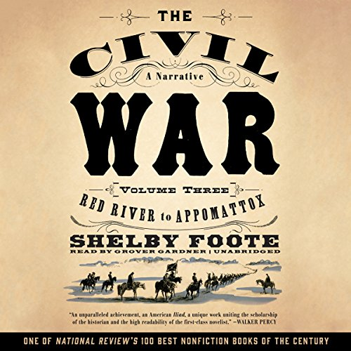 The Civil War: A Narrative, Vol. 3 audiobook cover art