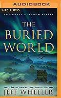 The Buried World (Grave Kingdom)