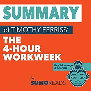 Summary of Timothy Ferriss' The 4-Hour Workweek cover art