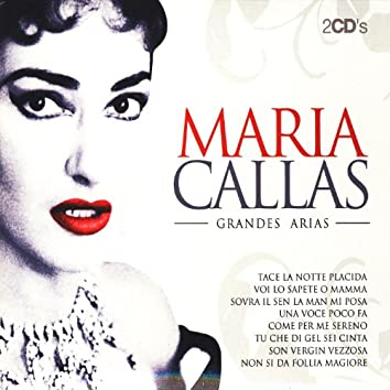 Maria Callas Grandes Arias (The Best Arias)