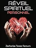 Réveil Spirituel Personnel (Aides Pratiques Pour les Vainqueurs t. 4)