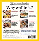 Will It Waffle?: 53 Irresistible and Unexpected Recipes to Make in a Waffle Iron #1