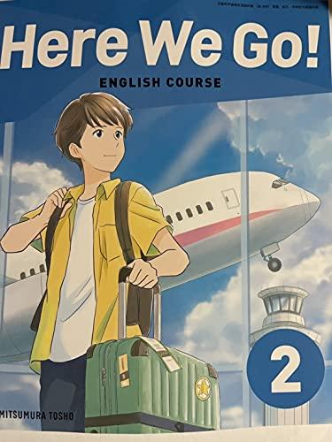 Here We Go! ENGLISH COURSE 2 [ (文部科学省検定済教科書 中学校外国語科用)