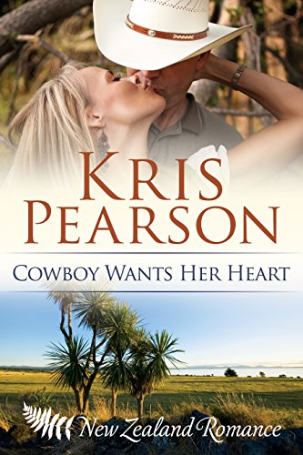 Book: Cowboy Wants Her Heart - He's her knight in battered boots: Heartlands Book 3 by Kris Pearson