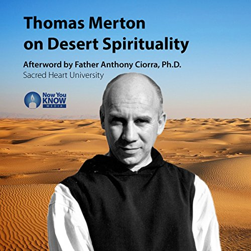 Thomas Merton on Desert Spirituality audiobook cover art