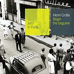Collection Jazz In Paris - Begin The Beguine - Digipack