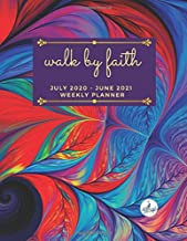 Walk by Faith Weekly Planner: July 2020 - June 2021 (Peacock Planners)