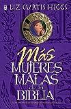 Mas Mujeres Malas De LA Biblia (Spanish Edition)