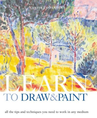 Learn to Draw and Paint by Curtis Tappenden