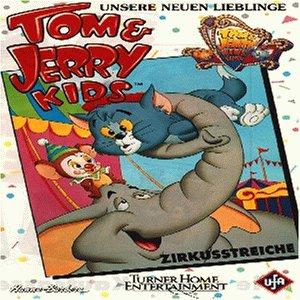 Tom & Jerry Kids - Zirkusstreiche