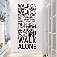 心に強く訴えるウォールステッカー引用あなたは一人で歩くことは決してないだろう心に強く訴える言葉ビニールウォールステッカー137X57cm