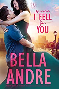 Since I Fell For You (New York Sullivans) (The Sullivans Book 16) by [Bella Andre]