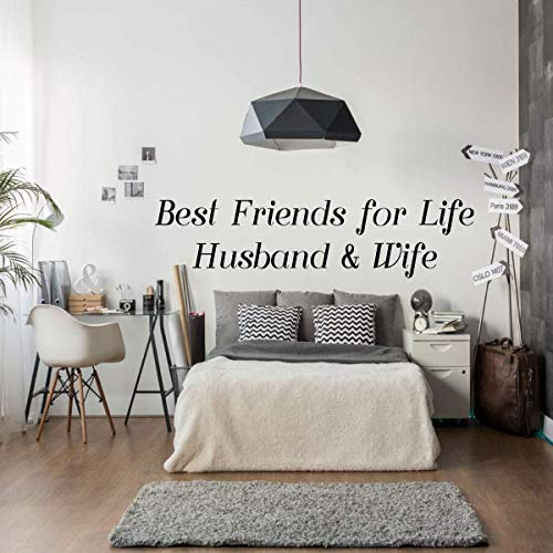 Wall Decal for Spouses - 'Best Friends For Life, Husband & Wife' - Vinyl Sticker for Master Bedroom, Guest Room, Entryway or Living Room