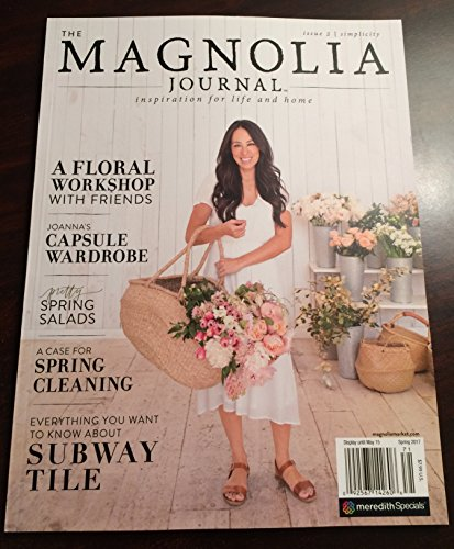The Magnolia Journal Magazine - Spring 2017 - Issue 2