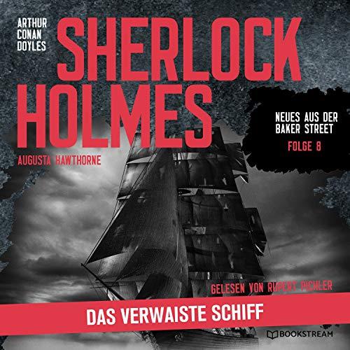 Sherlock Holmes - Das verwaiste Schiff Titelbild