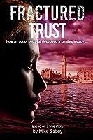 Fractured Trust
