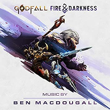 GODFALL: Fire & Darkness (Music From The Video Game)