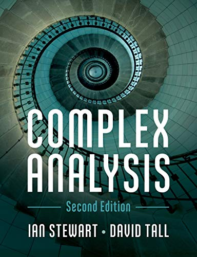 Compare Textbook Prices for Complex Analysis 2 Edition ISBN 9781108436793 by Stewart, Ian,Tall, David