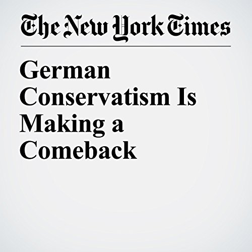 German Conservatism Is Making a Comeback copertina