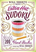 Will Shortz Presents Extra Hot Sudoku: 200 Hard Puzzles: Hard Sudoku Volume 1