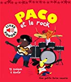 Paco et le Rock : 16 Musiques à Écouter (Livre Sonore)- Dès 3 ans