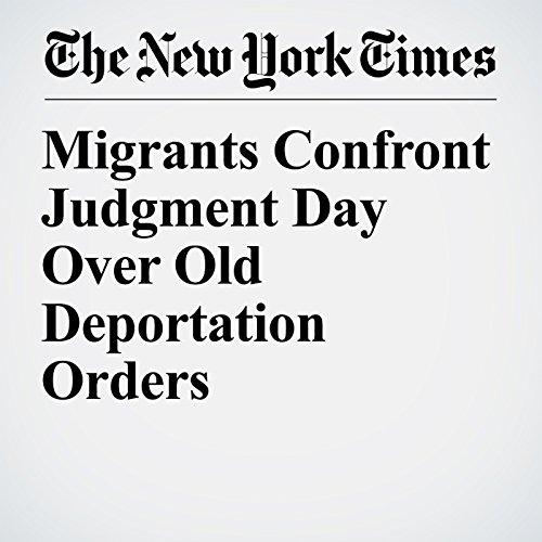 Migrants Confront Judgment Day Over Old Deportation Orders copertina