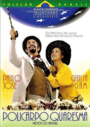 Policarpo Quaresma: O Herói do Brasil - [ Baseado na Obra de Lima Barreto ] Paulo Thiago