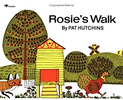 Rosie's Walk:  Plus a list of all time favorite children's books, includes a free file