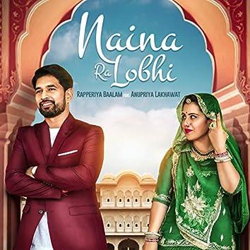 Naina Ra Lobhi