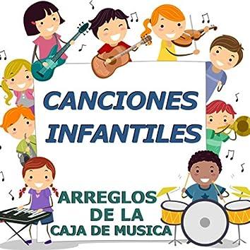 Canciones Infantiles (arreglos de la caja de musica)