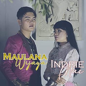 Maulana Wijaya - Indrie Mae